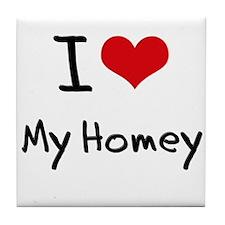 I Love My Homey Tile Coaster