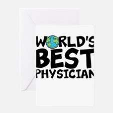 World's Best Physician Greeting Cards