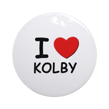 I love Kolby Ornament (Round)