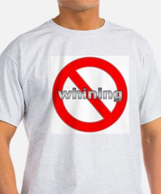 Tech No Whining Ash Grey T-Shirt