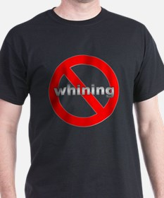 Tech No Whining T-Shirt