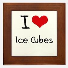 I Love Ice Cubes Framed Tile