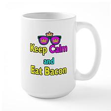Crown Sunglasses Keep Calm And Eat Bacon Mug