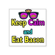Crown Sunglasses Keep Calm And Eat Bacon Square St