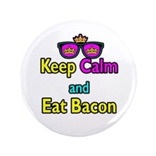 "Crown Sunglasses Keep Calm And Eat Bacon 3.5"" Butt"