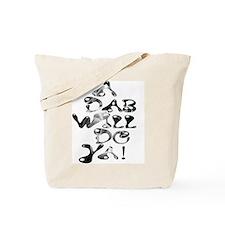 A Dab Will Do Ya! Tote Bag