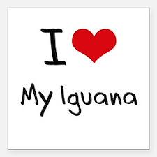 "I Love My Iguana Square Car Magnet 3"" x 3"""