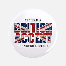 "British Accent 3.5"" Button"