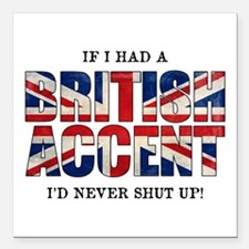"British Accent Square Car Magnet 3"" x 3"""