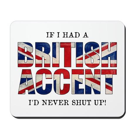 British Accent Mousepad