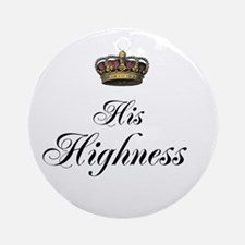 His Highness Ornament (Round)