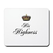 His Highness Mousepad