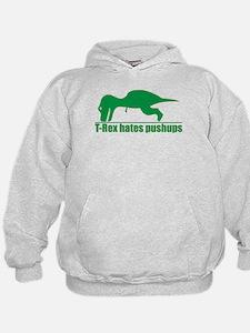 Funny Green T-rex Hates Pushups Hoodie