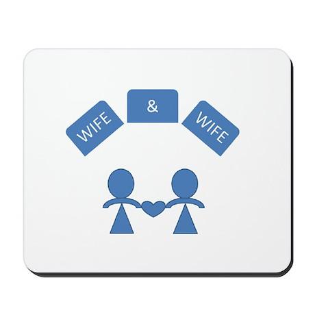 Wife &Wife Mousepad
