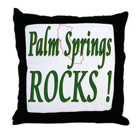 Palm Springs Rocks ! Throw Pillow