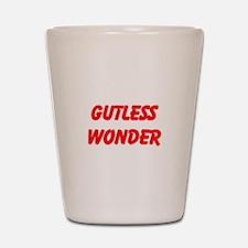 gutless wonder Shot Glass