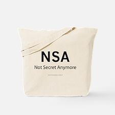 NSA Not Secret Anymore Tote Bag