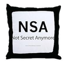 NSA Not Secret Anymore Throw Pillow