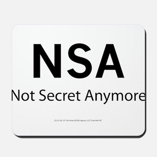 NSA Not Secret Anymore Mousepad
