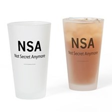 NSA Not Secret Anymore Drinking Glass