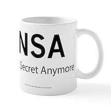 NSA Not Secret Anymore Small Mugs