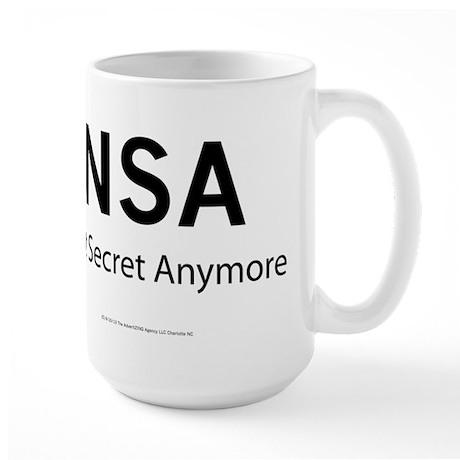 NSA Not Secret Anymore Large Mug