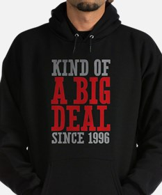 Kind of a Big Deal Since 1996 Hoodie (dark)