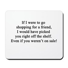 Friendship Quote Mousepad