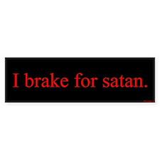 I brake for satan