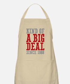 Kind of a Big Deal Since 1988 Apron