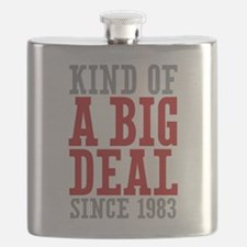 Kind of a Big Deal Since 1983 Flask