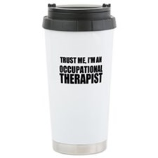 Trust Me, Im An Occupational Therapist Travel Mug