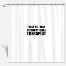 Trust Me, Im An Occupational Therapist Shower Curt