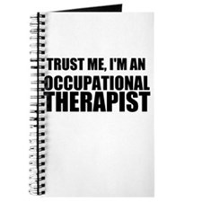 Trust Me, Im An Occupational Therapist Journal