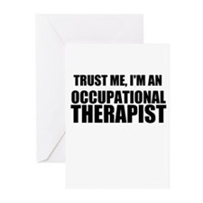Trust Me, Im An Occupational Therapist Greeting Ca