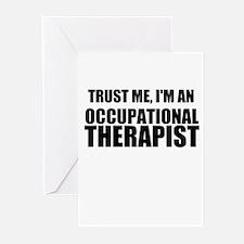 Trust Me, Im An Occupational Therapist Greeting Ca