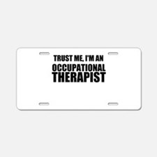 Trust Me, Im An Occupational Therapist Aluminum Li