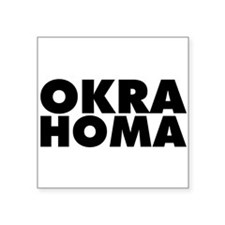 "Okra Homa Square Sticker 3"" x 3"""