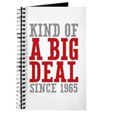 Kind of a Big Deal Since 1965 Journal