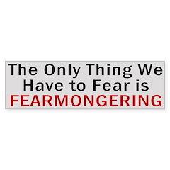 Fearmongering Bumper Bumper Sticker