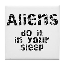 Aliens Do It Tile Coaster