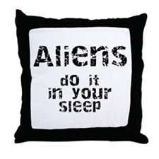 Aliens Do It Throw Pillow