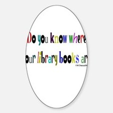 Do you know where your library books are? Decal