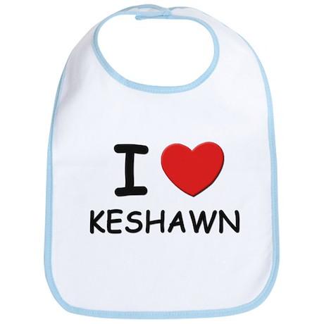 I love Keshawn Bib