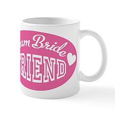 friend of the bride Mug
