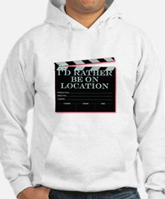 Id rather be on location Hoodie