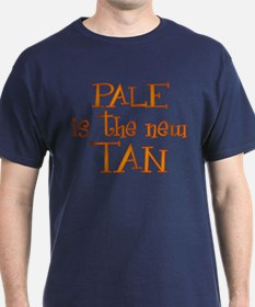 """""""Pale is the new tan"""" T-Shirt"""