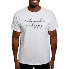 Cake makes me happy T-Shirt