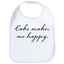 Cake makes me happy Bib