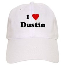I Love Dustin Baseball Cap